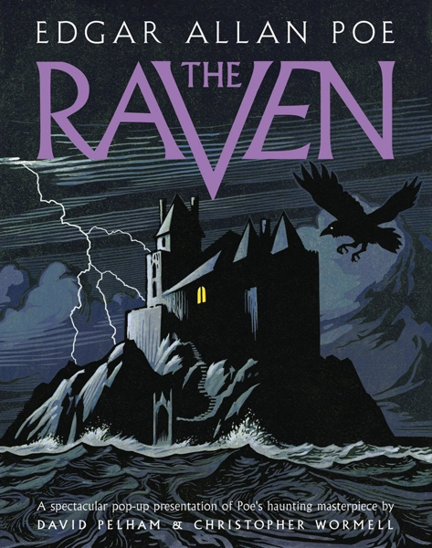 The Raven Illustrated Pop-Up Book.