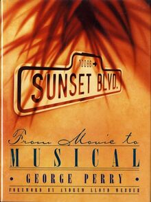 20120529215943Sunset Blvd From Movie to Musical