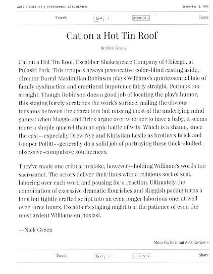 Sept. 16, 1999 Chicago Reader Theatre Review of Director Darryl Maximilian Robinson's multiracial cast staging of the ESC's Cat On A Hot Tin Roof by Nick Green.