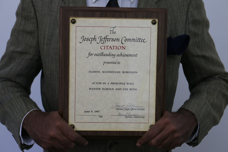 Darryl Maximilian Robinson won a 1997 Chicago Joseph Jefferson Citation Award as Outstanding Actor In A Principal Role In A Play for Master Harold and the Boys.
