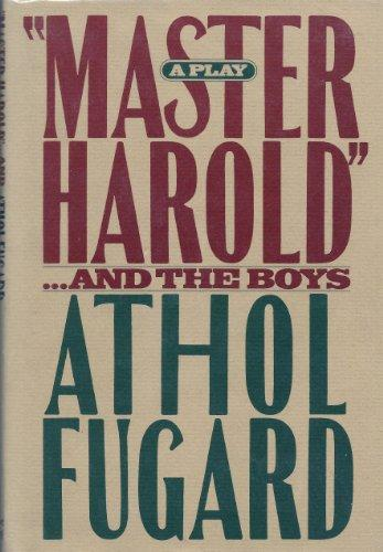 Script Cover of Athol Fugard's Master Harold And The Boys.