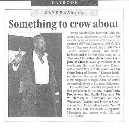 Darryl Maximilian Robinson of The Excaliber Shakespeare Company of Chicago stars in The Raven and Six Other Points of Interest by Edgar Allan Poe.