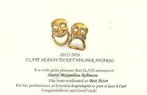 "Darrryl Maximilian Robinson's 2015 / 2016 ELATE Season Ticket Holder Award Nomination for Best Actor for ""IMPROMPTU""."