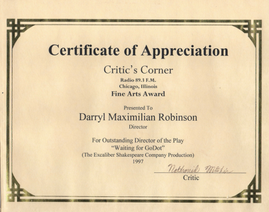 Copy of Darryl Maximilian Robinson's 1998 WKKC Radio Critic's Corner Fine Arts Award for Outstanding Director of the Play for Beckett's Waiting For Godot