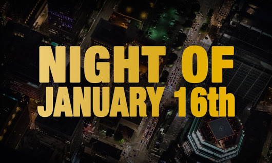 Night of January 16th showcard