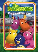 The Backyardigans Copy Colour Book