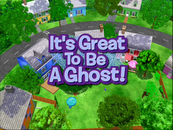 It S Great To Be A Ghost The Backyardigans Wiki