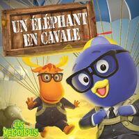 Les Mélodilous Un éléphant en cavale - iTunes Cover (Canada)