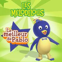 Les Mélodilous Le meilleur de Pablo - iTunes Cover (Canada)