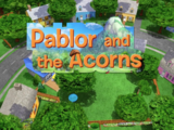 Pablor and the Acorns