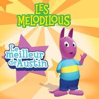 Les Mélodilous Le meilleur de Austin - iTunes Cover (Canada)
