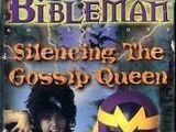 Silencing the Gossip Queen