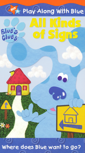 All Kinds Of Signs Blue S Clues Wiki Fandom Powered By