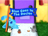 Blue Goes to the Doctor