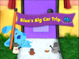 Blue's Big Car Trip