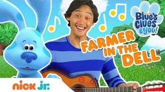 Nursery Rhyme 'Farmer in the Dell' w Josh & Blue🐶 Sing-Along Blue's Clues & You!