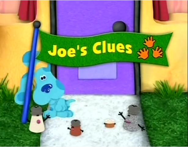 Joe S Clues Blue S Clues Wiki Fandom Powered By Wikia