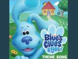 Blue's Clues & You! Theme Song