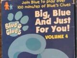 Big, Blue and Just for You!: Volume 4