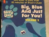 Big, Blue and Just for You! Volume 3