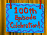 100th Episode Celebration