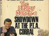 Showdown at the P.T.A. Corral