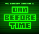 Dan Before Time