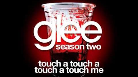 Glee - Touch A Touch A Touch A Touch Me (DOWNLOAD MP3 LYRICS)