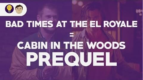 Bad Times at the El Royale is a Cabin in the Woods Prequel