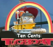 Ten Cents Tugboat.