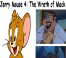 Jerry Mouse 4: The Wrath of Mack (Crash Bandicoot 4: The Wrath of Cortex)