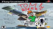 Tom and Bobert 1.