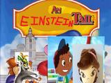 An Einstein Tail: Quincy Goes West