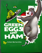 Green Eggs and Ham.