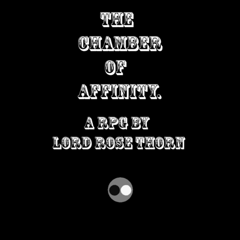 File:The Chamber Of Affinity A RPG By Lord Rose Thorn.png