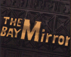 The Bay Mirror 02