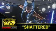 "Clone Wars Download - ""Shattered"""