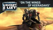 "Bucket List - ""On the Wings of Keeradaks"""