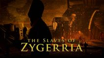 The Slaves of Zygerria