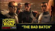 "Clone Wars Download - ""The Bad Batch"""