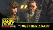 "Clone Wars Download - ""Together Again"""