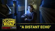 "Clone Wars Download - ""A Distant Echo"""