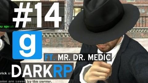 DarkRP WE ARE MAFIA (ft. Mr. Dr. Medic!) w Ze & Kootra - Ep. 14
