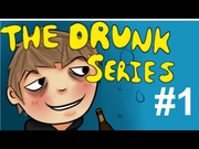 Drunkseries