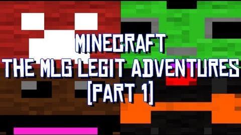 Minecraft The MLG Legit Adventures with the Creatures (Part 1)