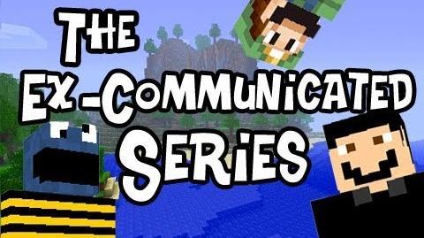 Minecraft The Ex-Communicated Series ft SlyFox, SSoHPKC & Nova Ep