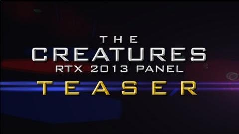 Creature Panel at RTX 2013 Teaser Trailer