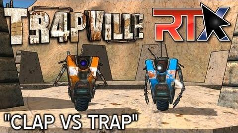 "TR4PVILLE ""Clap VS Trap"" RTX 2013 Special (Borderlands Machinima Series)"