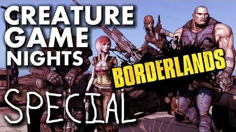 Creature Game Night Special- The Ultimate Borderlands Race