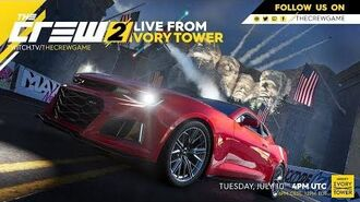 The Crew 2 Live from Ivory Tower July 10th 2018 Ubisoft NA